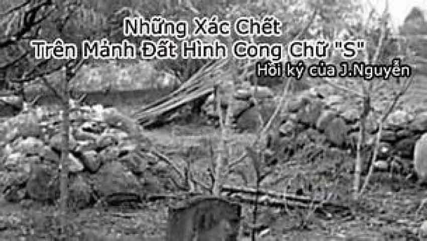 """Những Xác Chết Trên Mảnh Đất Hình Cong Chữ """"S"""" - J.Nguyễn"""